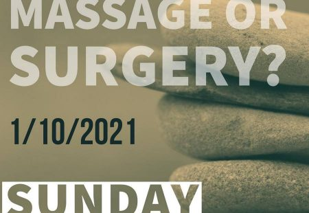 Massage or Surgery?