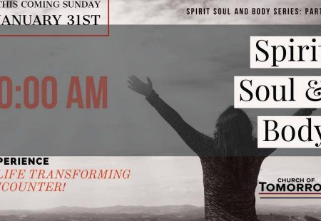 Spirit, Soul and Body Part 2