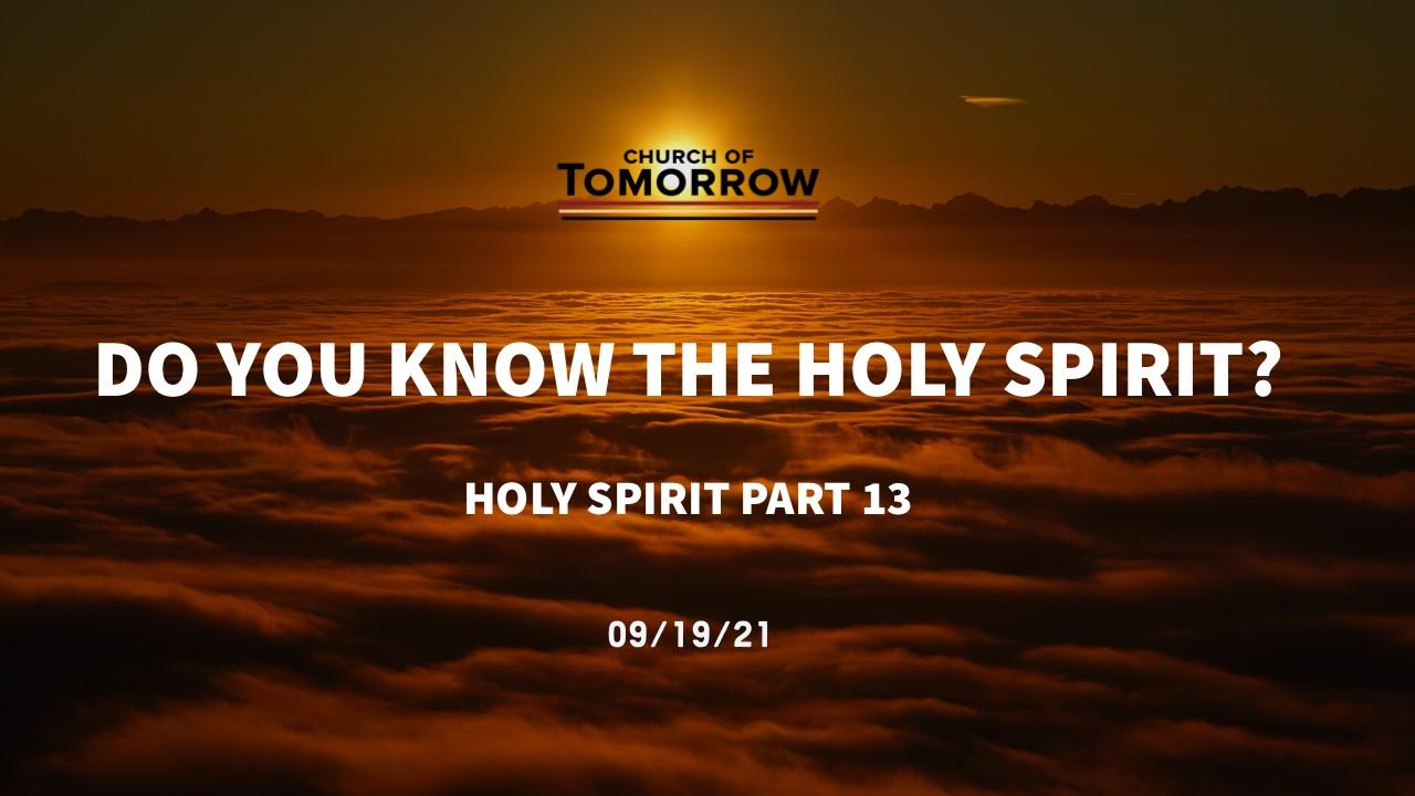 Holy Spirit Series Part 13